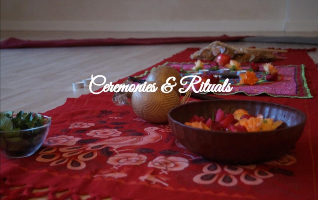 Ceremonies & Rituals